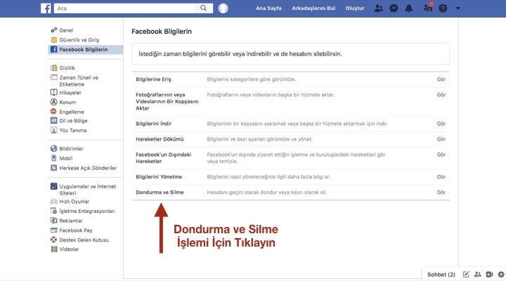 Facebook Bilgilerin> Dondurma ve Silme