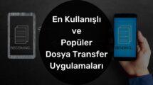 En Kullanışlı ve Popüler Dosya Transfer Uygulamaları