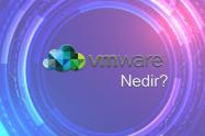 VMware Nedir?